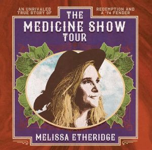 Melissa Etheridge - The Medicine Show Tour