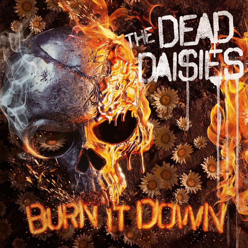 Dead Daisies - Burn It Down