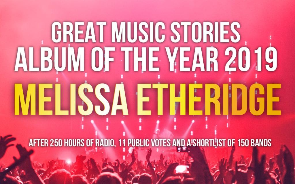 Album of the Year 2019 - Melissa Etheridge