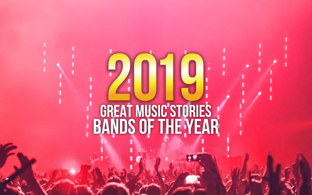 BANDS OF THE YEAR 2019