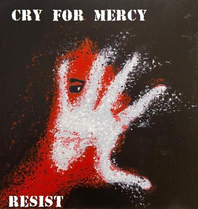 Cry for Mercy - Resist