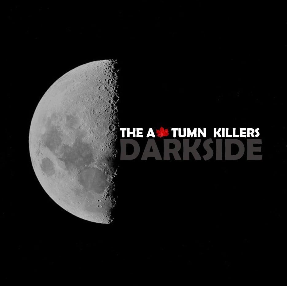The Autumn Killers - Darkside
