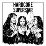SHORT INTERVIEW: HARDCORE SUPERSTAR – NEW ALBUM PREVIEW